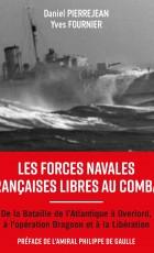 Les Forces Navales Françaises Libres au Combat